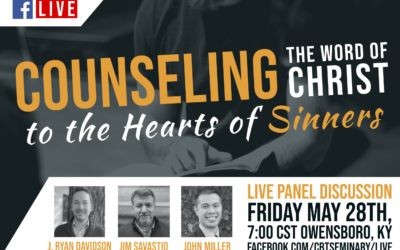 Live Event: Counseling the Word of Christ to the Heart of Sinners (May 28)